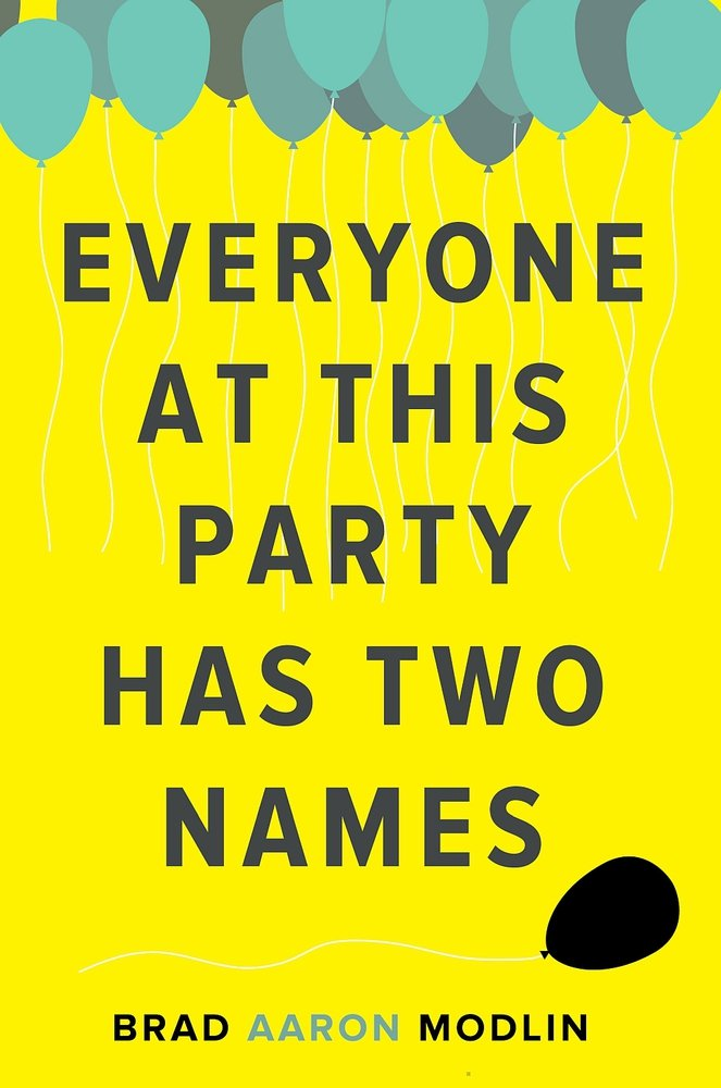 Everyone at This Party Has Two Names Paperback – October 1, 2016