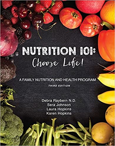 Nutrition 101: Choose Life (3rd Edition)