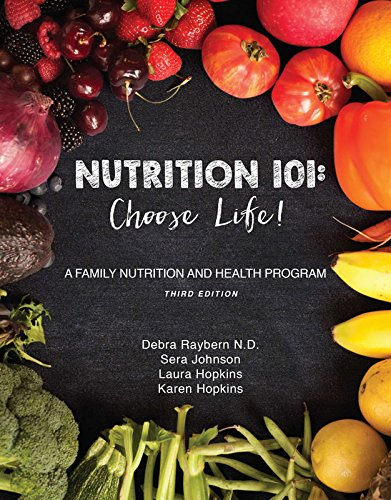 Nutrition 101: Choose Life! (Third Edition)