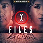 X-Files - Première partie (X-Files : Les nouvelles affaires non classées 1) | Joe Harris,Chris Carter,Dirk Maggs