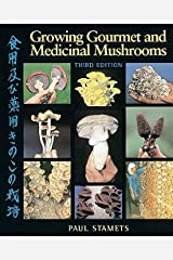 Growing Gourmet and Medicinal Mushrooms Paperback