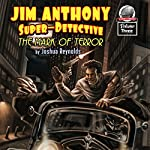 Jim Anthony: Super-Detective, Volume Three | Joshua Reynolds
