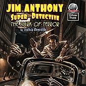 Jim Anthony: Super-Detective, Volume Three | Joshua Reynolds
