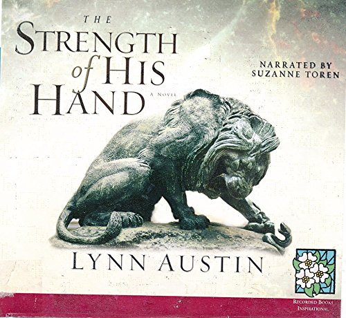 The Strength of His Hand by Lynn Austin Unabridged CD Audiobook