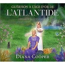 CD - Guérison à l'âge d'or de l'Atlantide