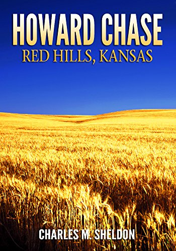Howard Chase, Red Hills Kansas