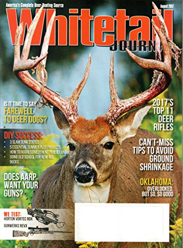 Whitetail Journal Magazine August 2017 | 2017's Top 11 deer rifles