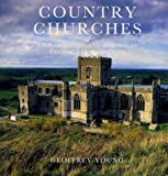 Country Churches of England, Scotland and Wales, Geoffrey Young, 0540012203