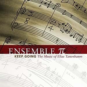 Keep Going: The Music of Elias Tanenbaum
