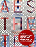 100 Ideas Que Cambiaron el Diseno Grafico, Steven Heller and Veronique Vienne, 8498015863