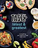#2: Tasty Latest and Greatest: Everything You Want to Cook Right Now (An Official Tasty Cookbook)