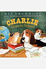 Charlie Goes to School (Charlie the Ranch Dog) Kindle Edition