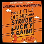 The Little Old Lady Who Struck Lucky Again! | Catharina Ingelman-Sundberg