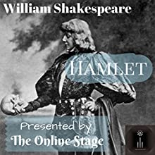 Hamlet Performance by William Shakespeare Narrated by Ed Humpal, Peter Tucker, Ben Lindsey-Clark, Ron Altman, Michele Eaton, Libby Stephenson, Alan Weyman