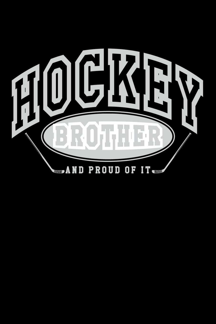 Download Hockey Brother And Proud Of It: Ice Hockey Gifts For Brothers - Hockey Journal 6x9 ebook