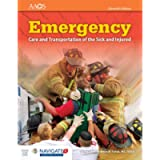 Emergency Care and Transportation of the Sick and Injured (Book & Navigate 2 Advantage Access)