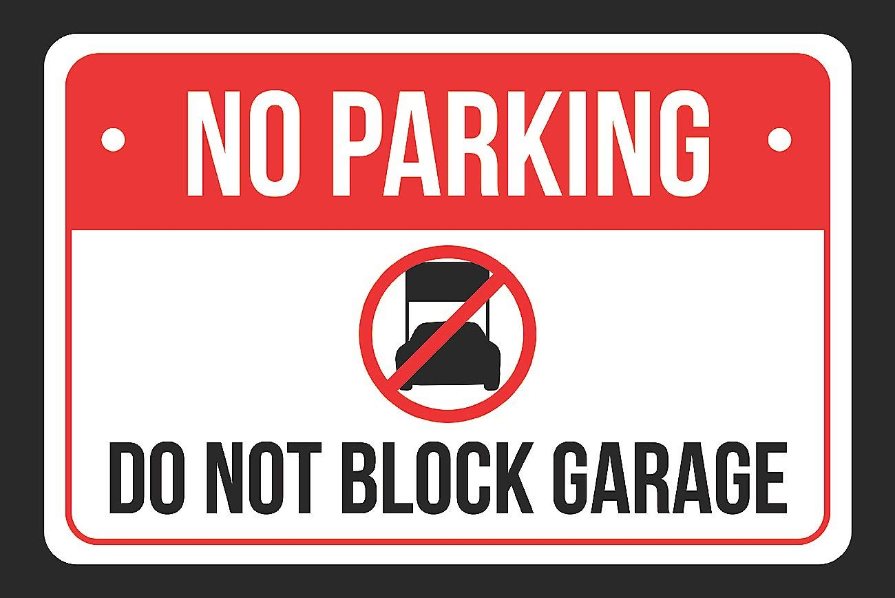 No Parking Do Not Block Garage Print Red, White and Black Notice Parking Plastic Large Sign - 1 Pack of Signs, 12x18