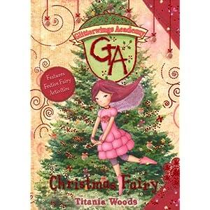 Christmas Fairy (Glitterwings Academy) Titania Woods