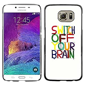 Be Good Phone Accessory // Dura Cáscara cubierta Protectora Caso Carcasa Funda de Protección para Samsung Galaxy S6 SM-G920 // Brain Motivational Relax Meditation