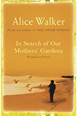 In Search of Our Mother's Gardens Kindle Edition