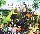 La Luz de Tu Corazon, Chara M. Curtis, 8493824054