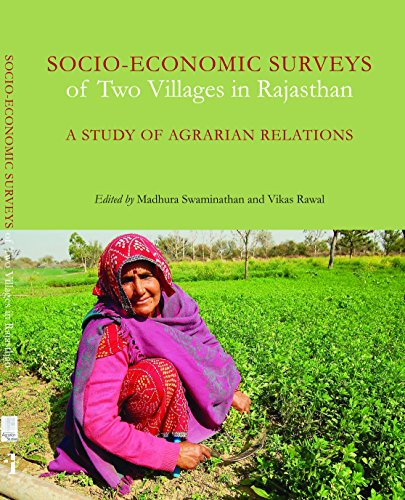 Socio–Economic Surveys of Two Villages in Rajasthan – A Study of Agrarian Relations