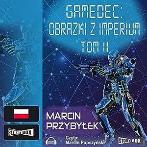 Obrazki z Imperium 2 (Gamedec 5.2) Audiobook