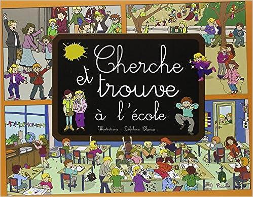 En ligne Cherche et trouve à l'école pdf, epub ebook