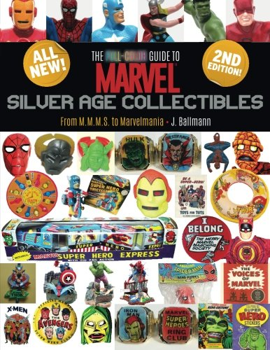 The Full-Color Guide to Marvel Silver Age Collectibles: From MMMS to - Marvel Silver Age