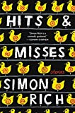 #7: Hits and Misses: Stories