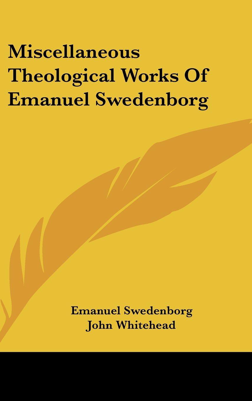 Download Miscellaneous Theological Works Of Emanuel Swedenborg pdf epub