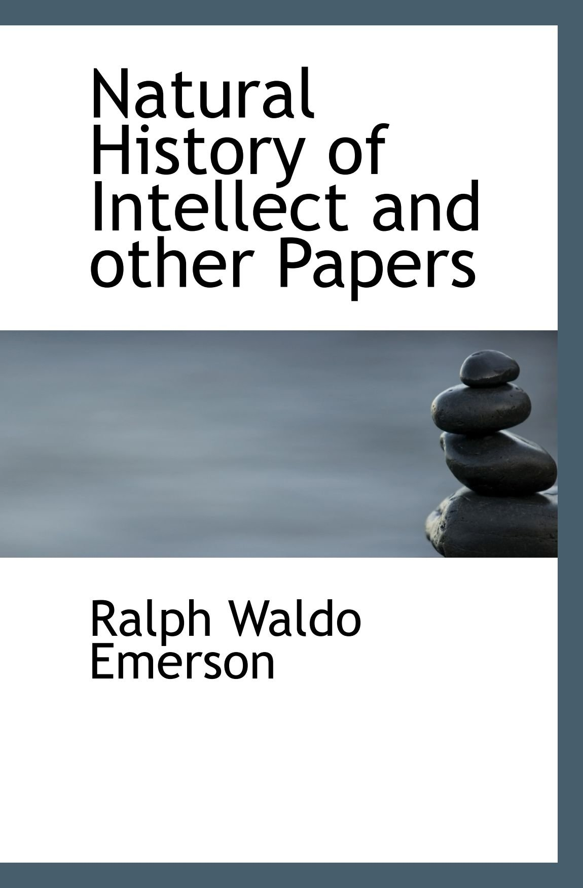 Download Natural History of Intellect and other Papers ebook