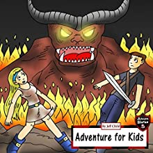 Adventure for Kids: Taking Down the Fire Monster: Adventure Stories for Kids Audiobook by Jeff Child Narrated by John H. Fehskens