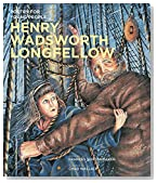 Poetry for Young People: Henry Wadsworth Longfellow