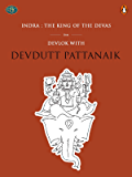 Indra: The King Of The Devas (Penguin Petit)