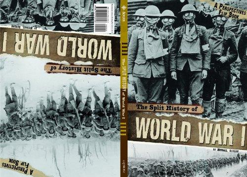 The Split History Of World War I: A Perspectives Flip Book (Perspectives Flip Books)