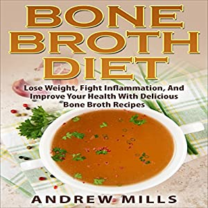 Bone Broth Diet Audiobook