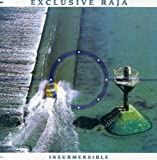 Insubmersible by EXCLUSIVE RAJA (2001-01-01)