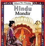 Where We Worship: Hindu Mandir