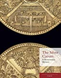 img - for The Silver Caesars: A Renaissance Mystery book / textbook / text book