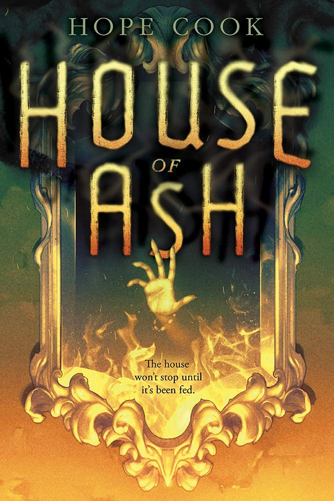 House of Ash: Cook, Hope: 9781419723698: Amazon.com: Books
