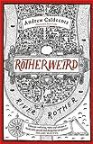 """""""Rotherweird"""""""
