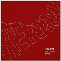 iKON - [Return] 2nd Album Red Ver CD+PhotoBook+Post+PhotoCard+Sticker+etc K-POP