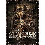 Steampunk: The Art of Retro-futurism 4