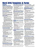 Microsoft Word 2016 Templates & Forms Quick Reference Guide - Windows Version (Cheat Sheet of Instructions, Tips & Shortcuts - Laminated Card)