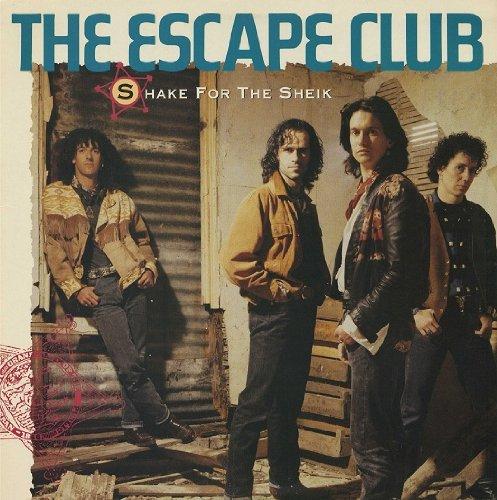 Shake for the Sheik (The Escape Club Shake For The Sheik)