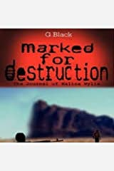 Marked For Destruction:: The Journal of Malina Wylie Kindle Edition
