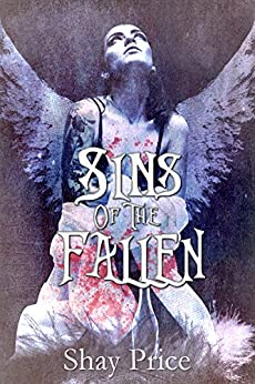 Sins Of The Fallen by [Price, Shay]
