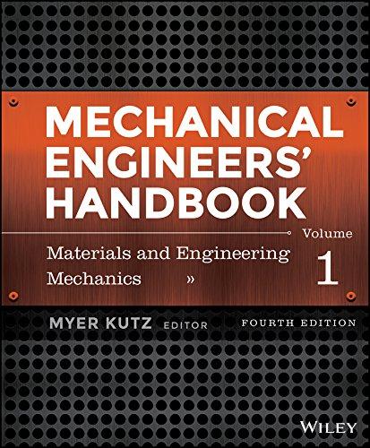 Mechanical Engineers' Handbook, Volume 1: Materials and Engineering Mechanics