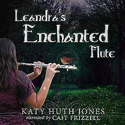 Leandra's Enchanted Flute